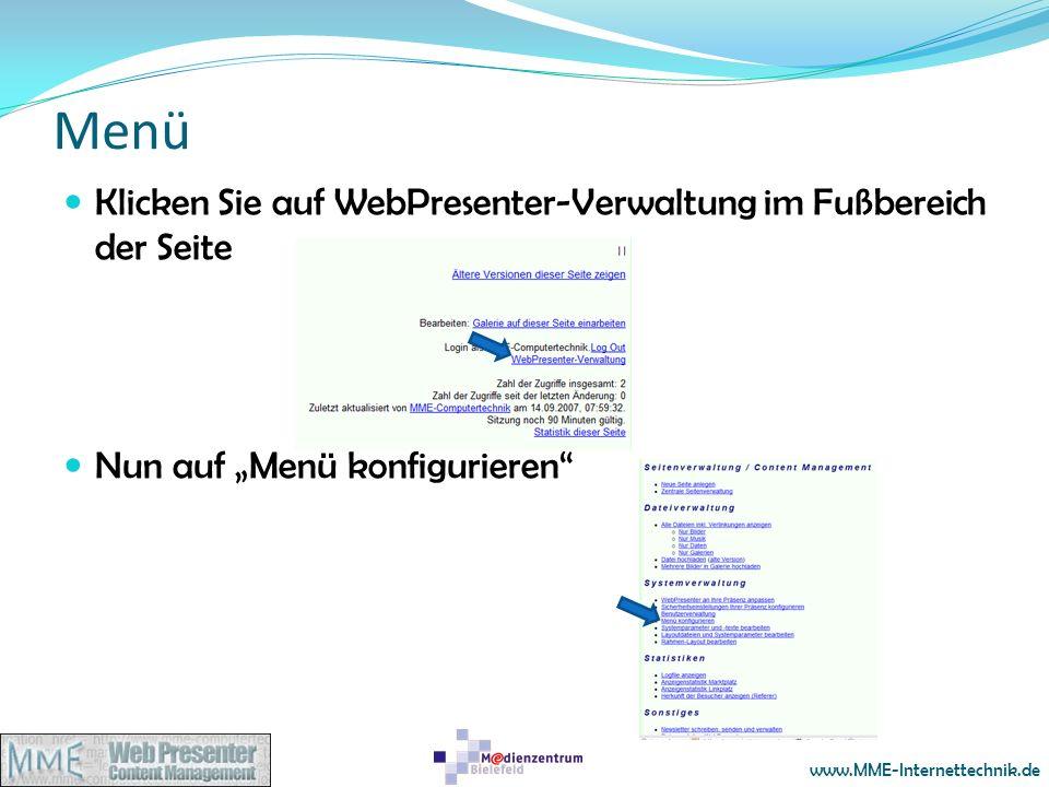 www.MME-Internettechnik.de Menü Klicken Sie auf WebPresenter-Verwaltung im Fußbereich der Seite Nun auf Menü konfigurieren