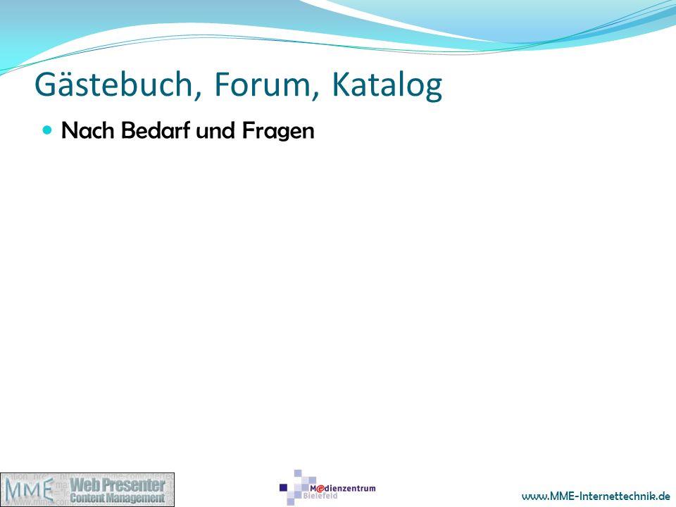 www.MME-Internettechnik.de Gästebuch, Forum, Katalog Nach Bedarf und Fragen