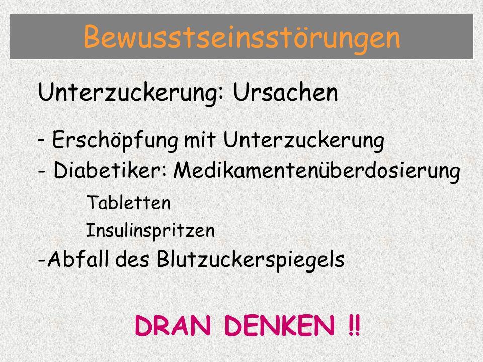 Unterzuckerung: Ursachen - Erschöpfung mit Unterzuckerung - Diabetiker: Medikamentenüberdosierung Tabletten Insulinspritzen -Abfall des Blutzuckerspiegels DRAN DENKEN !.