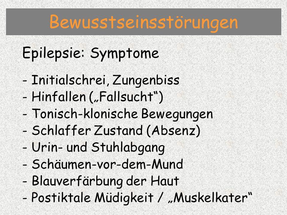 Epilepsie: Ursachen - Fehlerhafte elektrische Entladungen der Hirnzellen (meist organisch) - Schlafentzug - Alkoholentzug - Nach Schädelhirntrauma - Fokal (Petit Mal) - Generalisiert (Grand Mal) Bewusstseinsstörungen