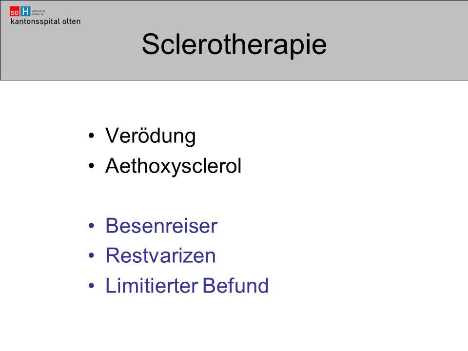 Sclerotherapie Verödung Aethoxysclerol Besenreiser Restvarizen Limitierter Befund