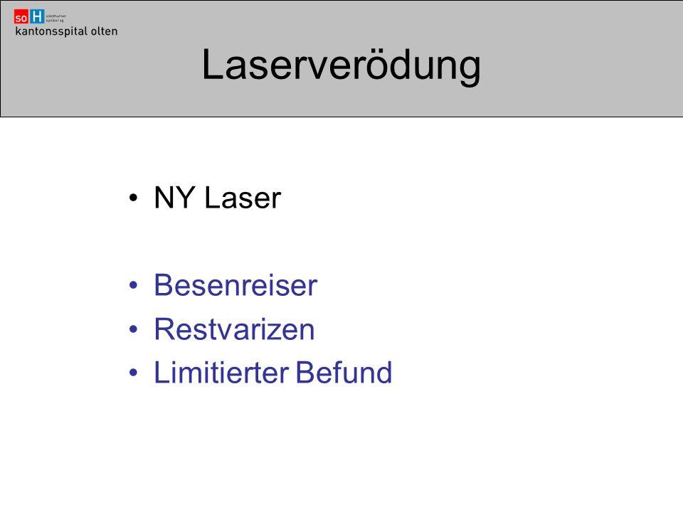 Laserverödung NY Laser Besenreiser Restvarizen Limitierter Befund