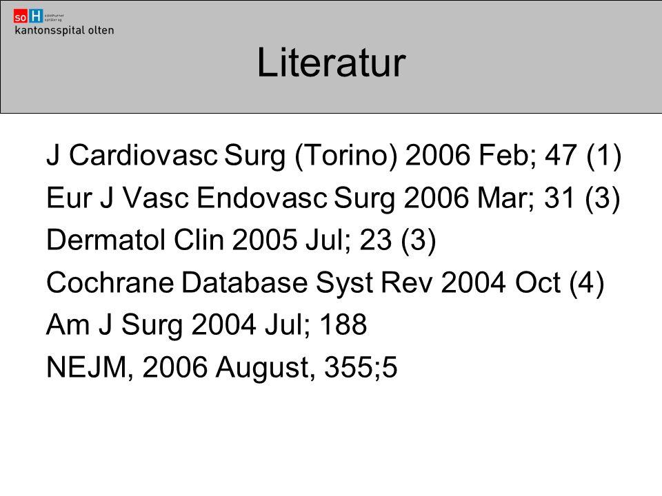 Literatur J Cardiovasc Surg (Torino) 2006 Feb; 47 (1) Eur J Vasc Endovasc Surg 2006 Mar; 31 (3) Dermatol Clin 2005 Jul; 23 (3) Cochrane Database Syst