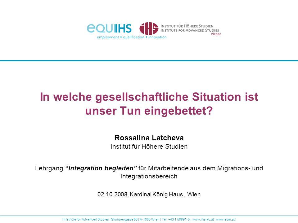 Institute for Advanced Studies | Stumpergasse 56 | A-1060 Wien | Tel: +43 1 59991-0 | www.ihs.ac.at | www.equi.