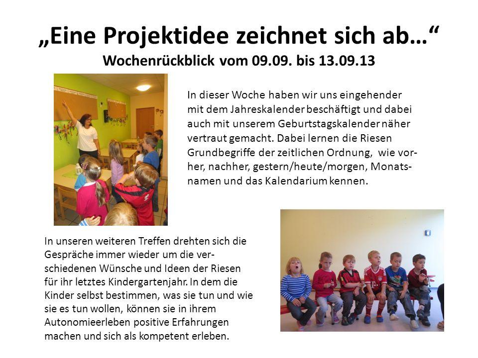 Eine Projektidee zeichnet sich ab… Wochenrückblick vom 09.09.