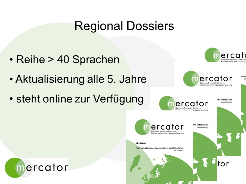 Regional Dossiers Reihe > 40 Sprachen Aktualisierung alle 5. Jahre steht online zur Verfügung