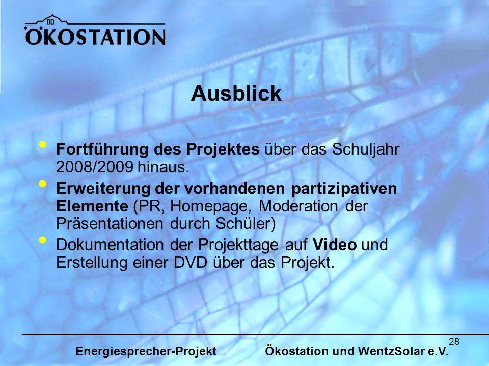 28 Fortführung des Projektes über das Schuljahr 2008/2009 hinaus.
