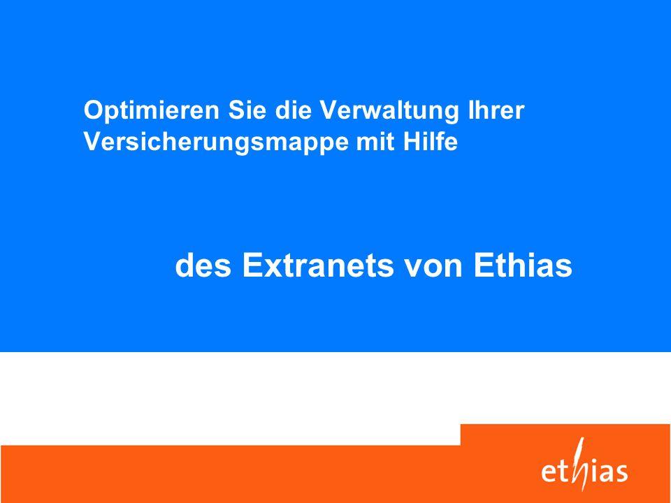 Optimieren Sie die Verwaltung Ihrer Versicherungsmappe mit Hilfe des Extranets von Ethias