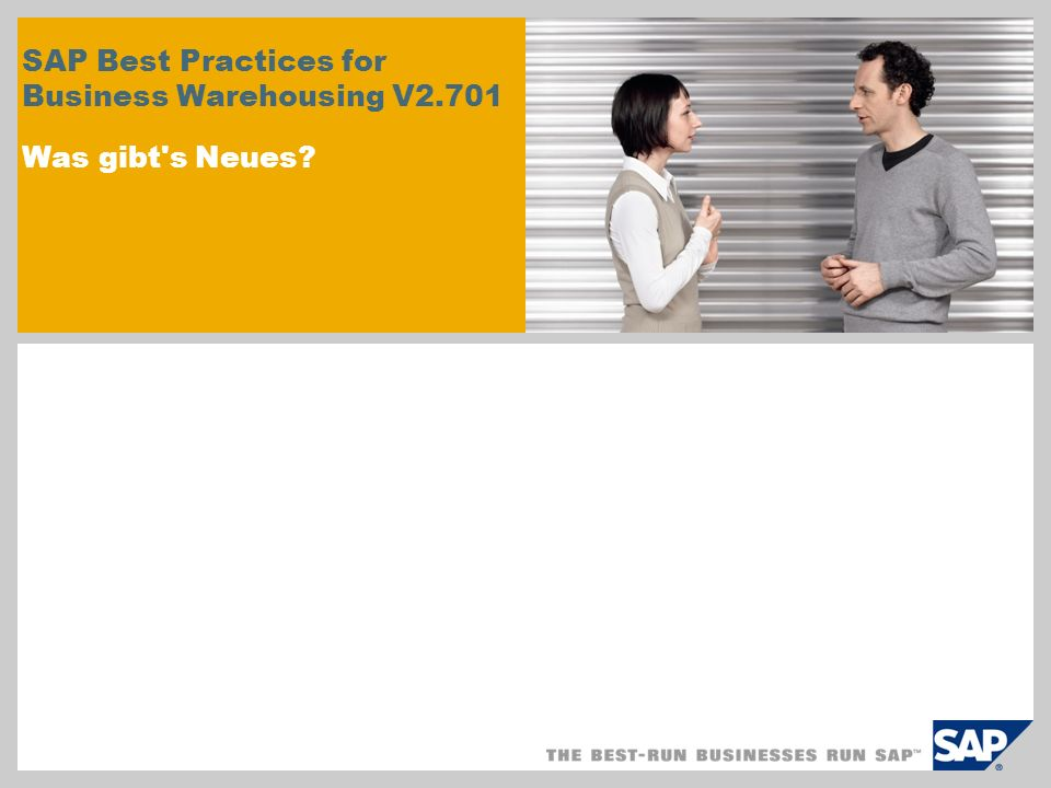 SAP Best Practices for Business Warehousing V2.701 Was gibt s Neues?