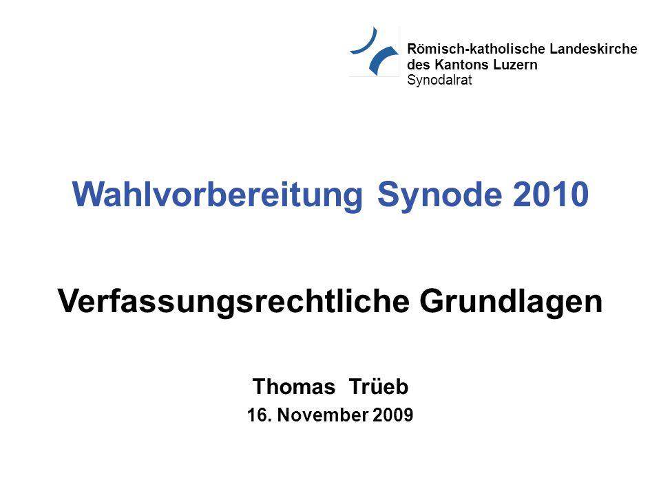 Römisch-katholische Landeskirche des Kantons Luzern Synodalrat Thomas Trüeb Finanzierung Landeskirche Kirch- gemeinde Katholik(inn)en jurist.