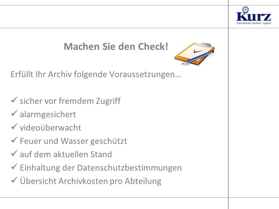 Seite 3 Nein? Dann haben wir die Lösung! Das Aktenarchiv der Friedrich Kurz GmbH