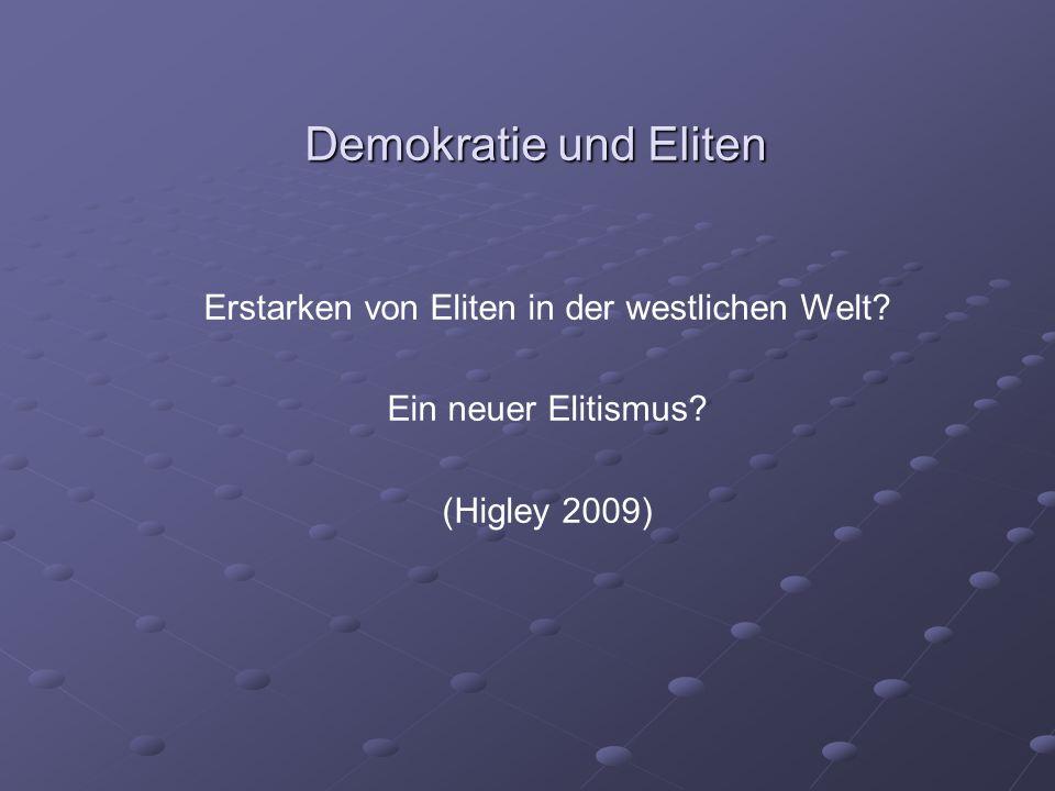 Demokratie und Eliten Erstarken von Eliten in der westlichen Welt.