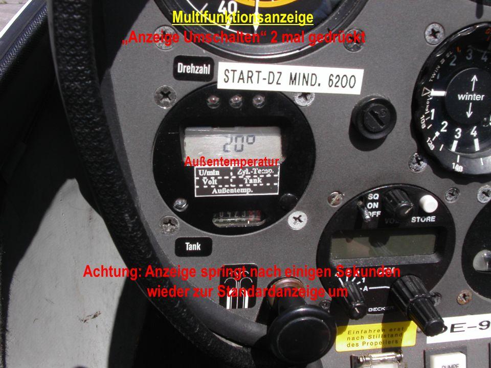 Multifunktionsanzeige Anzeige Umschalten 2 mal gedrückt Außentemperatur Achtung: Anzeige springt nach einigen Sekunden wieder zur Standardanzeige um