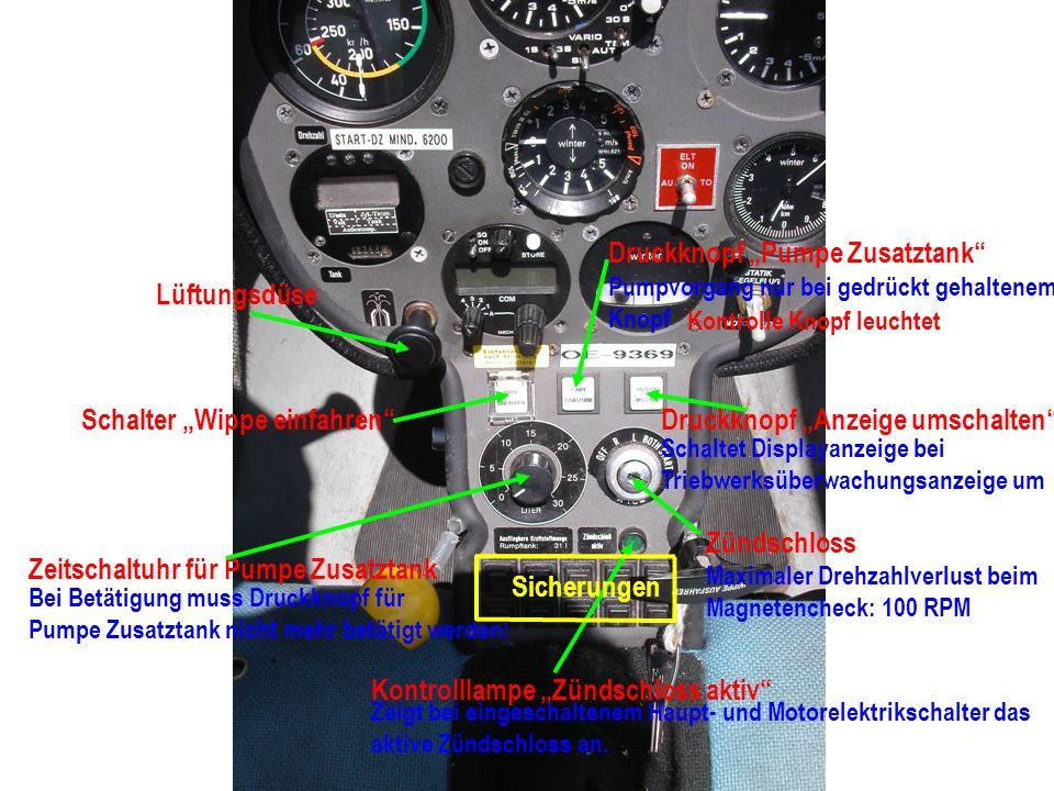 Multifunktionsanzeige Grüne Diode: Normaler Drehzahlbereich: 3500 – 6700 RPM Rote Diode: Höchstzulässige Drehzahl ab 6800 RPM überschritten nur bei Starr – Propeller Warnleuchte Tankinhalt Blinkt bei weniger als 8 Liter ausfliegbarem Restkraftstoff Motorbetriebsstundenzähler Stunden und 1/100 Stunden