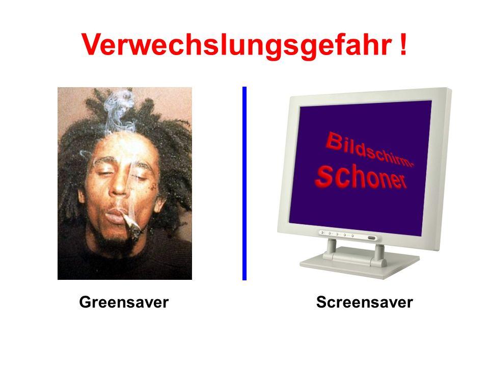 GreensaverScreensaver Verwechslungsgefahr !