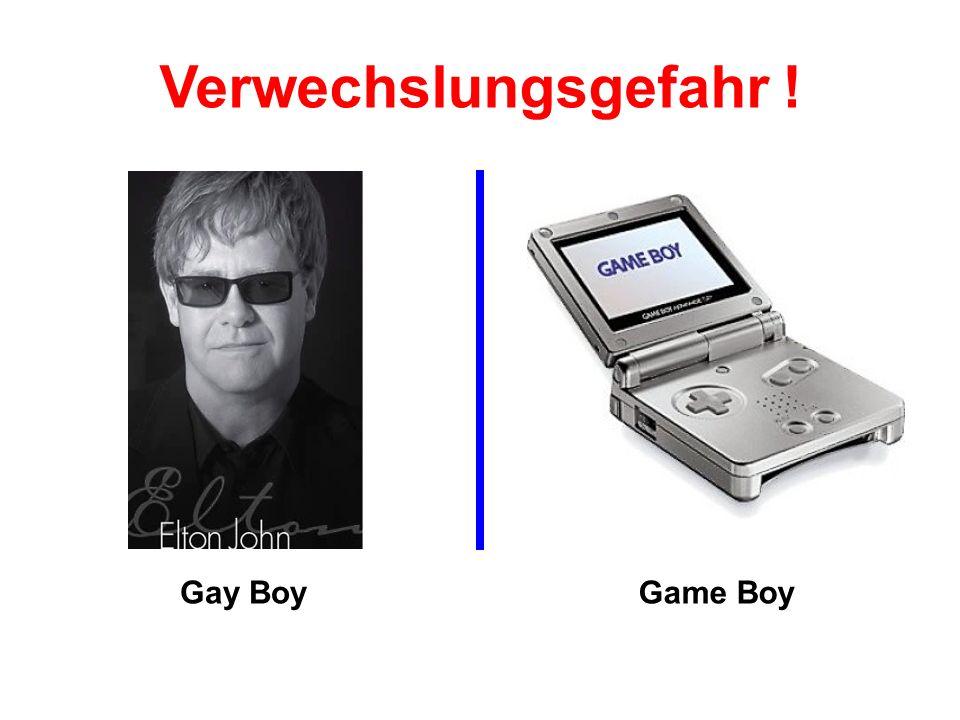 Gay BoyGame Boy Verwechslungsgefahr !
