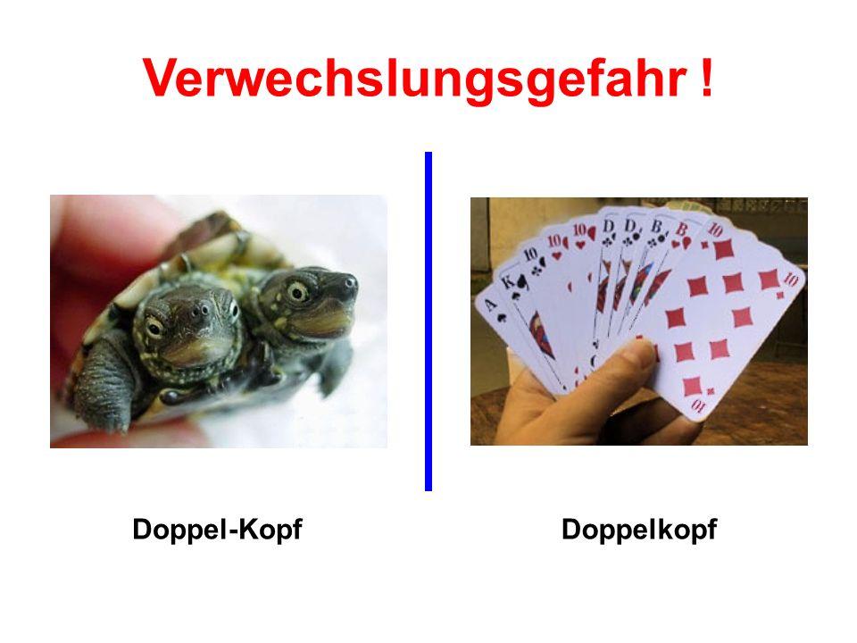 Doppel-KopfDoppelkopf Verwechslungsgefahr !