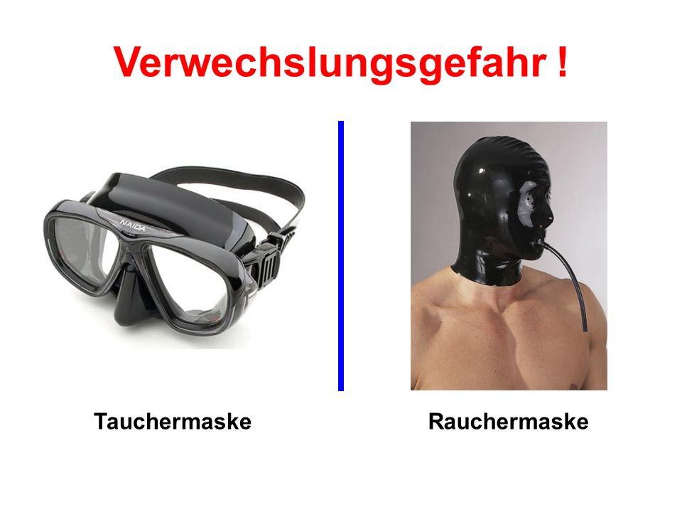 TauchermaskeRauchermaske Verwechslungsgefahr !