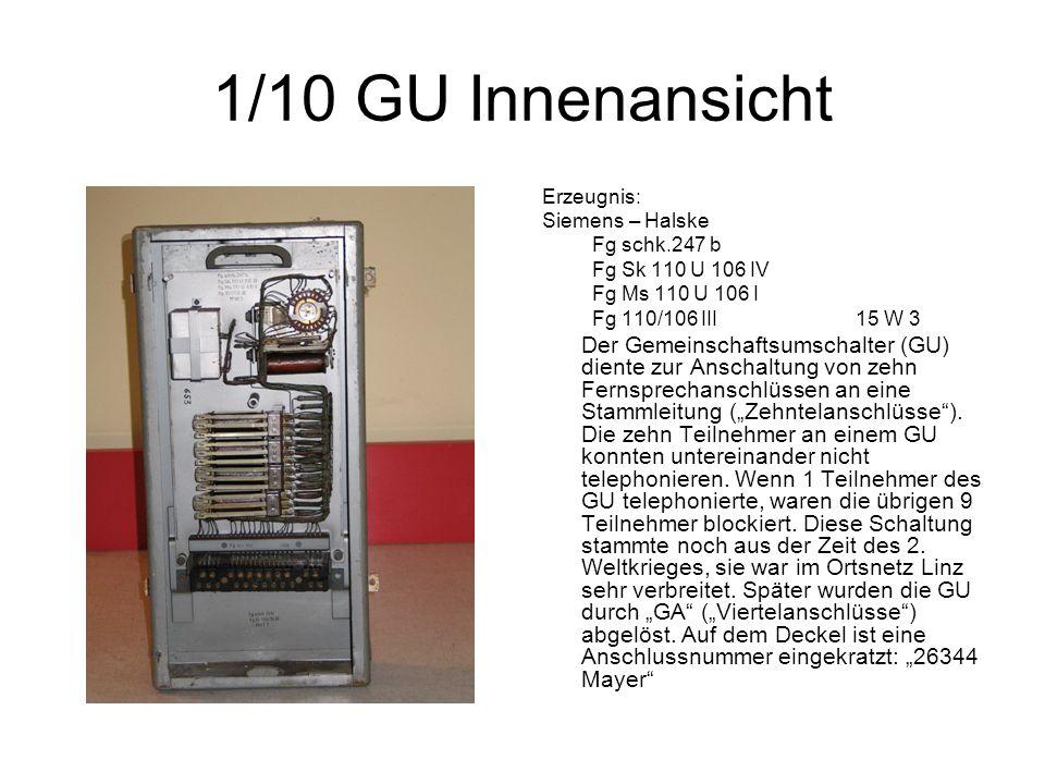 1/10 GU Innenansicht Erzeugnis: Siemens – Halske Fg schk.247 b Fg Sk 110 U 106 IV Fg Ms 110 U 106 I Fg 110/106 III15 W 3 Der Gemeinschaftsumschalter (