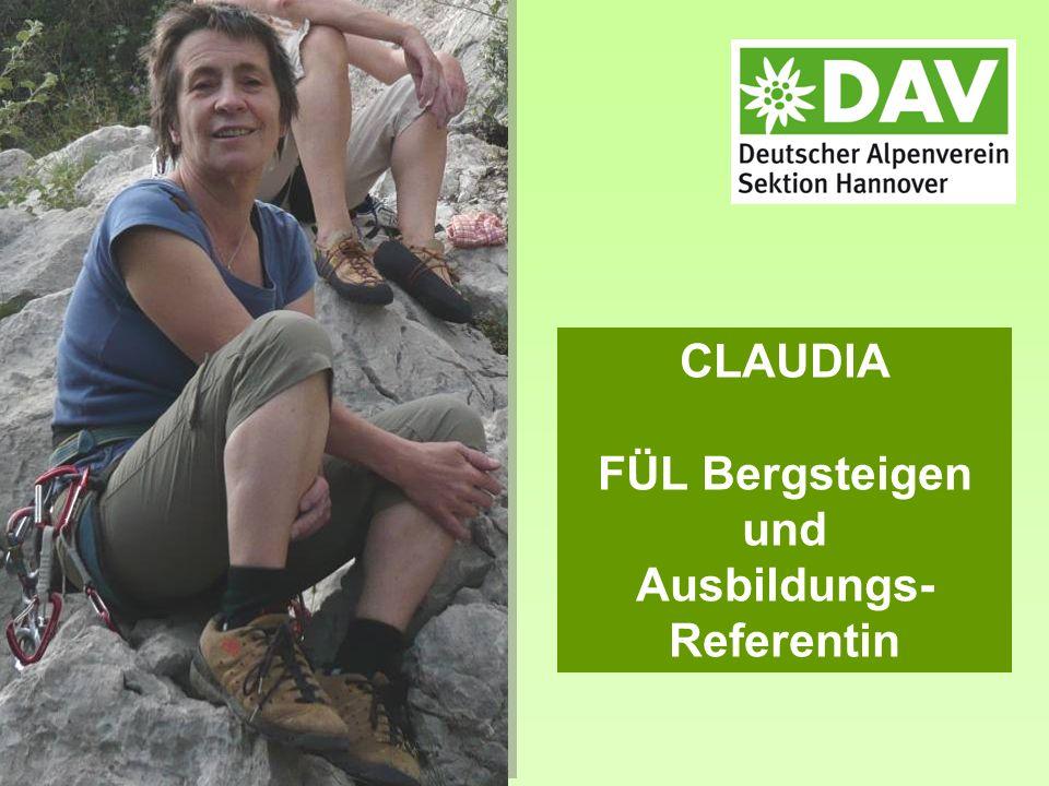 CLAUDIA FÜL Bergsteigen und Ausbildungs- Referentin