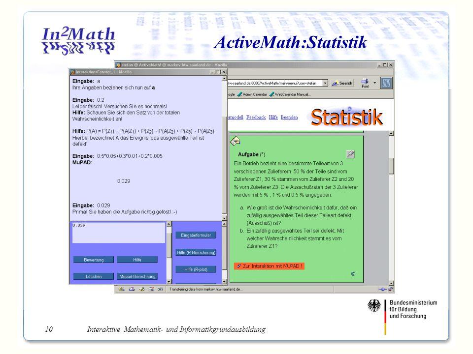 Interaktive Mathematik- und Informatikgrundausbildung10 ActiveMath:Statistik
