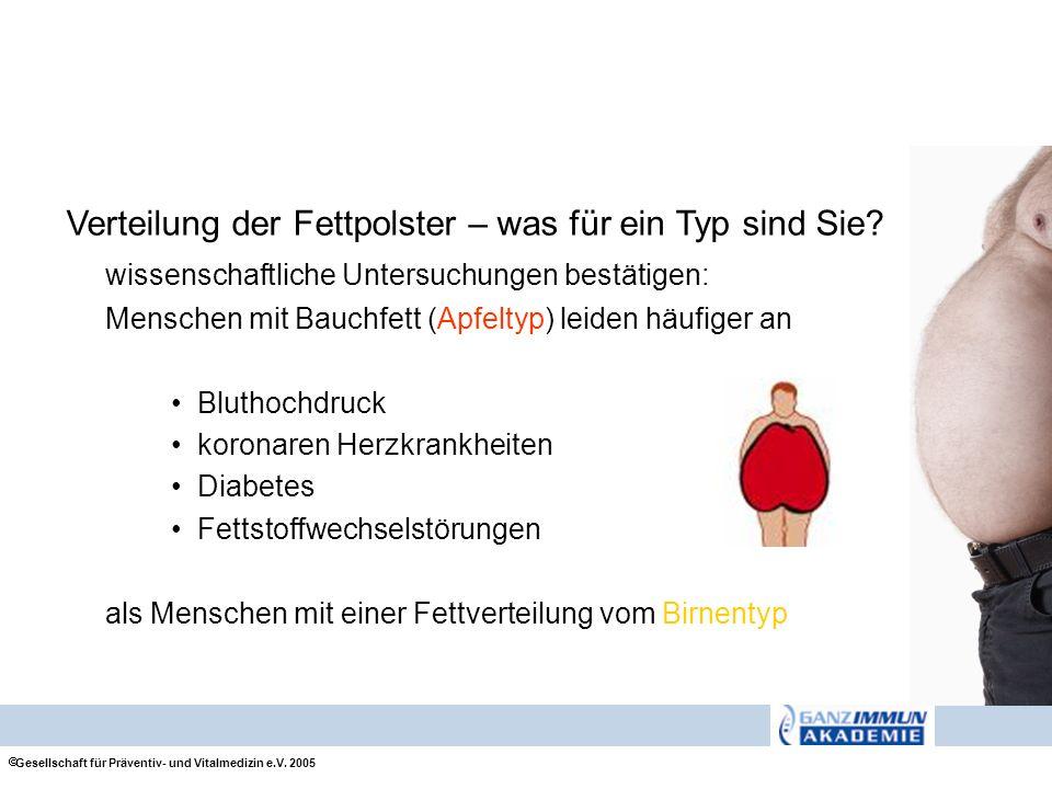Verteilung der Fettpolster – was für ein Typ sind Sie? wissenschaftliche Untersuchungen bestätigen: Menschen mit Bauchfett (Apfeltyp) leiden häufiger