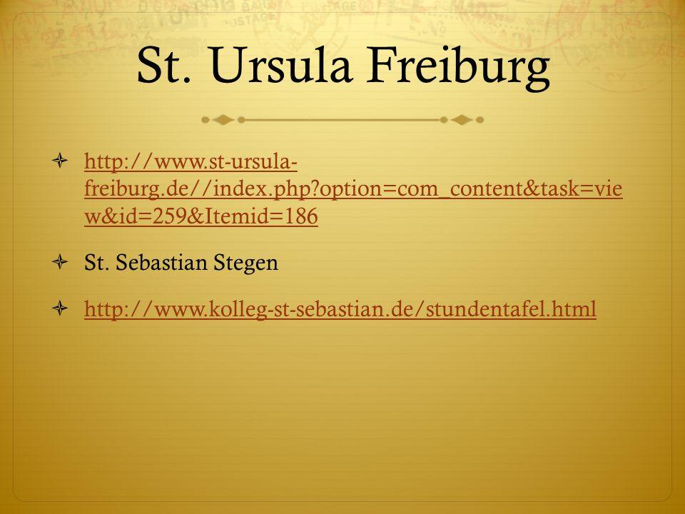 St. Ursula Freiburg http://www.st-ursula- freiburg.de//index.php?option=com_content&task=vie w&id=259&Itemid=186 http://www.st-ursula- freiburg.de//in