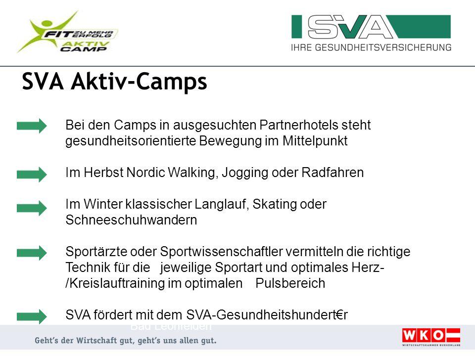 SVA Aktiv-Camps Bei den Camps in ausgesuchten Partnerhotels steht gesundheitsorientierte Bewegung im Mittelpunkt Im Herbst Nordic Walking, Jogging ode