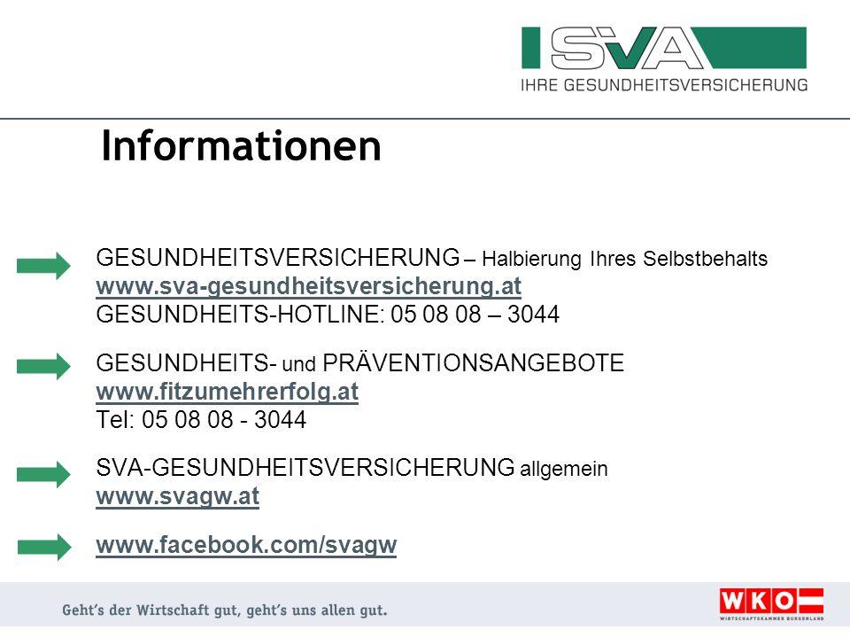 Informationen GESUNDHEITSVERSICHERUNG – Halbierung Ihres Selbstbehalts www.sva-gesundheitsversicherung.at GESUNDHEITS-HOTLINE: 05 08 08 – 3044 GESUNDH