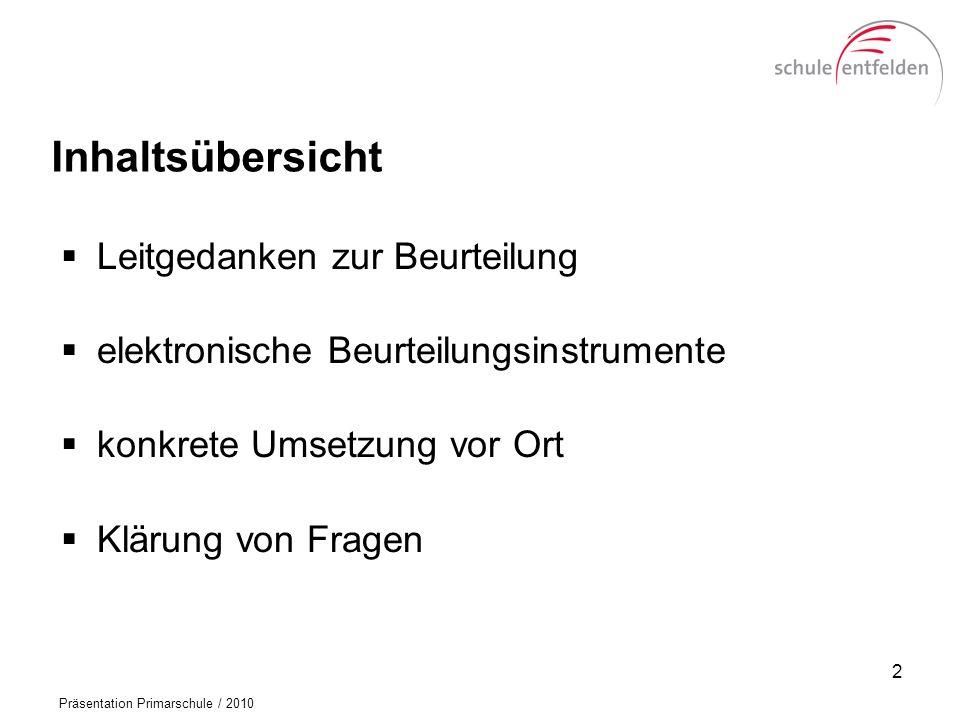 Präsentation Primarschule / 2010 Zwischenbericht (Orientierungsnoten Sachkompetenz) 13