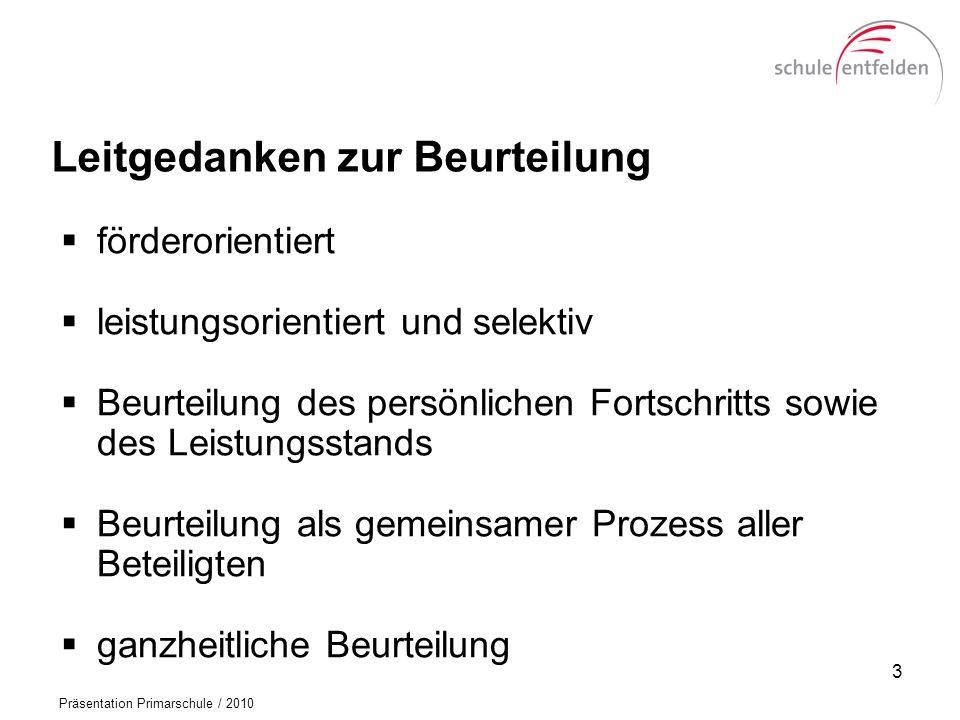 Präsentation Primarschule / 2010 Das Jahreszeugnis (Sachkompetenz) 14