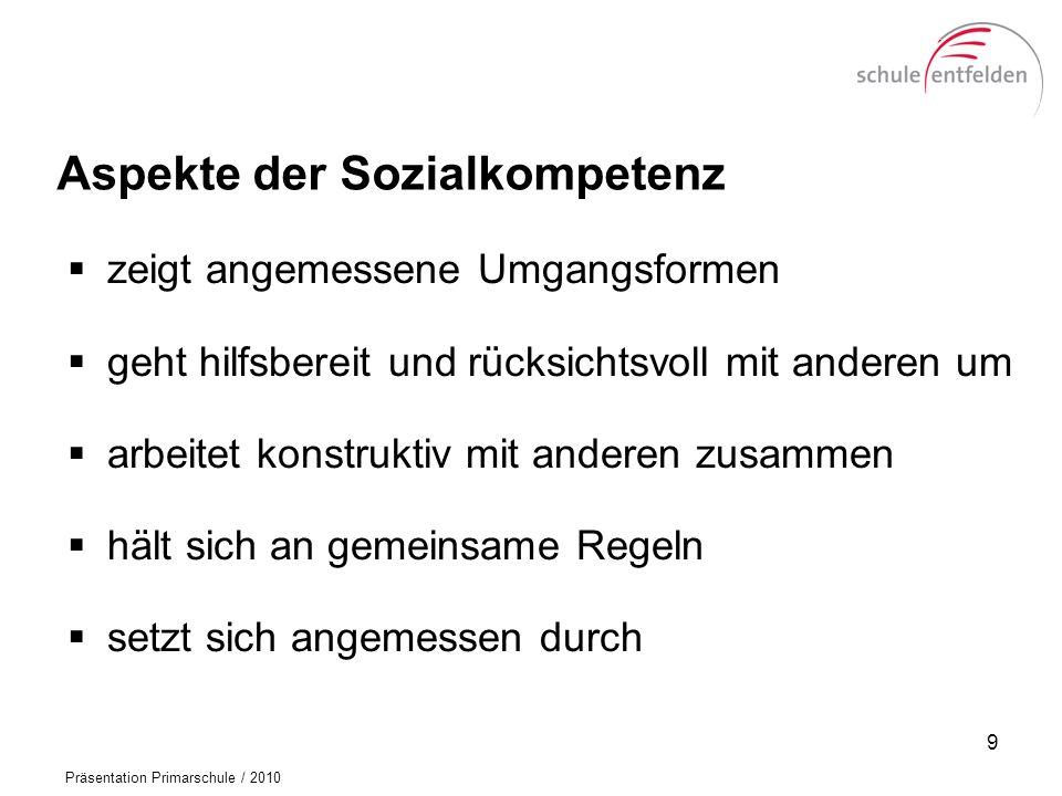 Präsentation Primarschule / 2010 Das Jahreszeugnis (mit individuellem Lernziel) 20