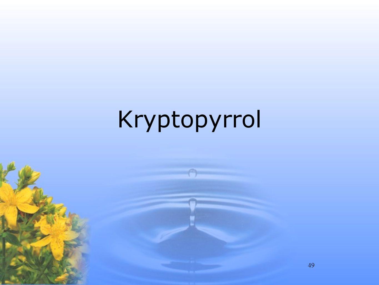 49 Kryptopyrrol