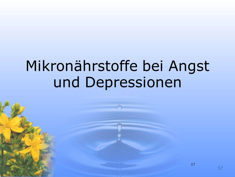 57 Mikronährstoffe bei Angst und Depressionen 57