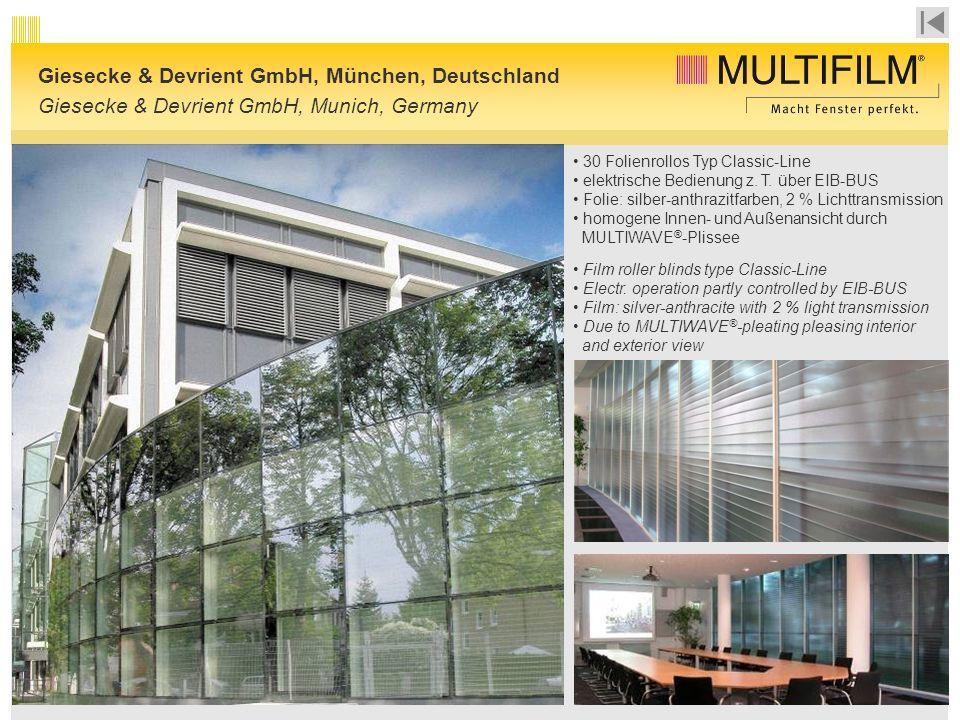 Giesecke & Devrient GmbH, München, Deutschland Giesecke & Devrient GmbH, Munich, Germany 30 Folienrollos Typ Classic-Line elektrische Bedienung z.
