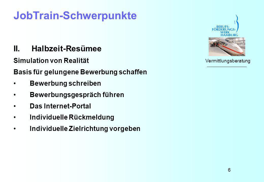 6 JobTrain-Schwerpunkte II.