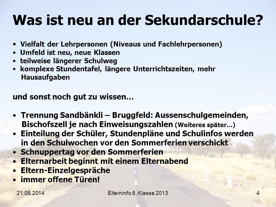 Elterninfo 6.Klasse 20134 Was ist neu an der Sekundarschule.