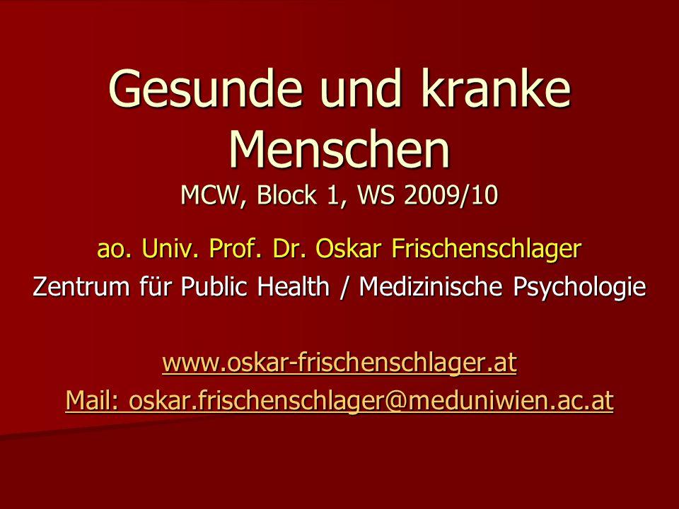 Gesunde und kranke Menschen MCW, Block 1, WS 2009/10 ao.