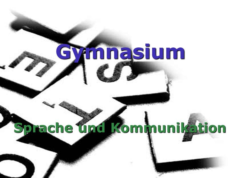 Gymnasium Sprache und Kommunikation