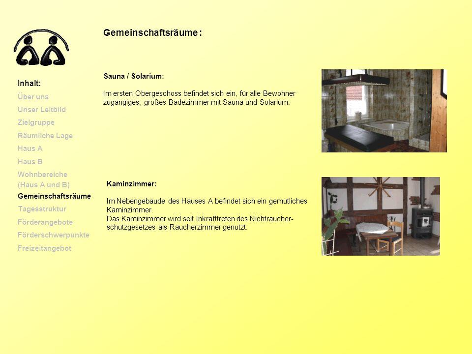 Gemeinschaftsräume : Sauna / Solarium: Im ersten Obergeschoss befindet sich ein, für alle Bewohner zugängiges, großes Badezimmer mit Sauna und Solariu