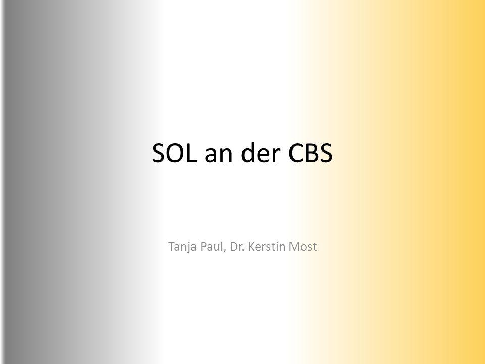 SOL an der CBS Tanja Paul, Dr. Kerstin Most