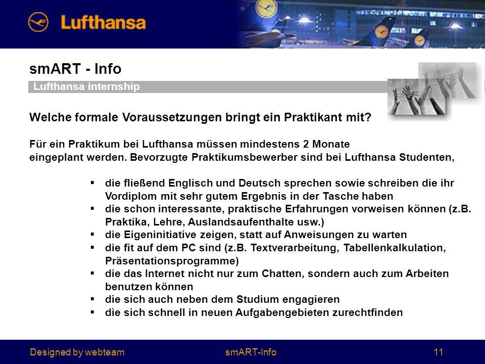 Designed by webteam smART - Info 11 Lufthansa internship Welche formale Voraussetzungen bringt ein Praktikant mit.