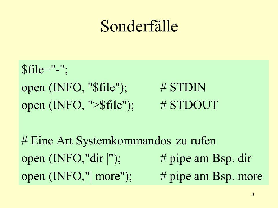 14 if und unless @a = ( , , 0 ,0); if ($a[0]) {print 0}; #\ äquivalent print 0 if ($a[0]); #/ if (!$a[1]) {print 1}; #\ print 1 unless ($a[1]); # > äquivalent unless ($a[1]) {print 1}; #/