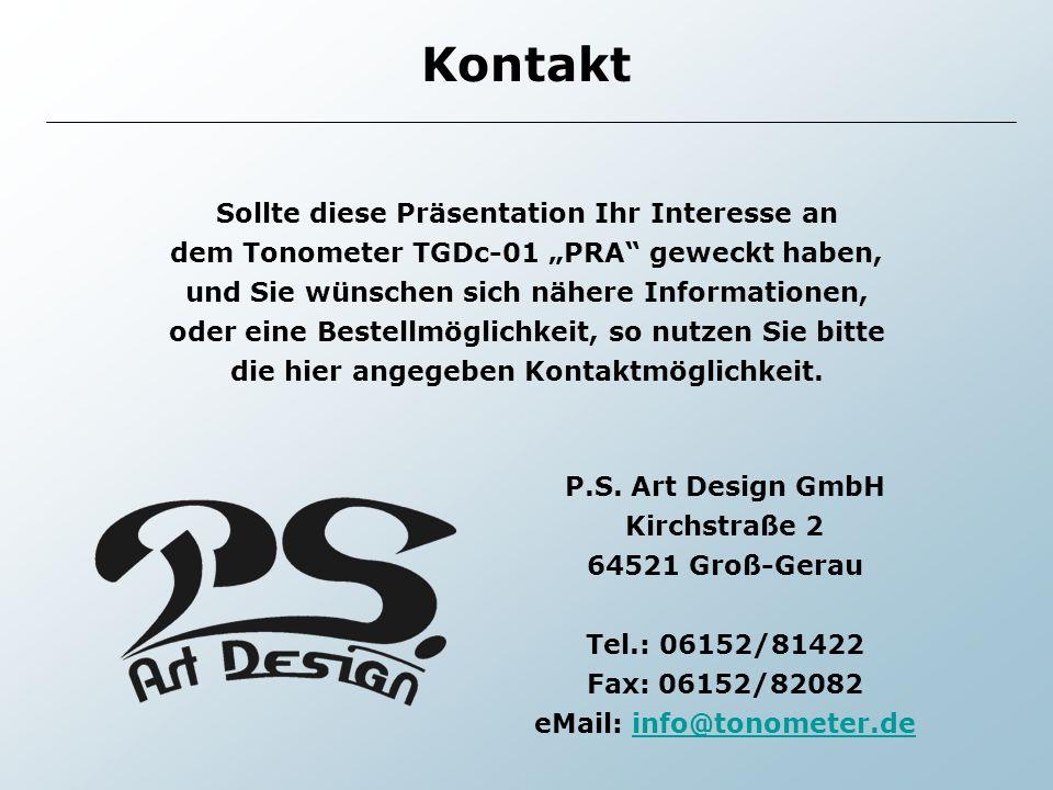 Kontakt Sollte diese Präsentation Ihr Interesse an dem Tonometer TGDc-01 PRA geweckt haben, und Sie wünschen sich nähere Informationen, oder eine Best