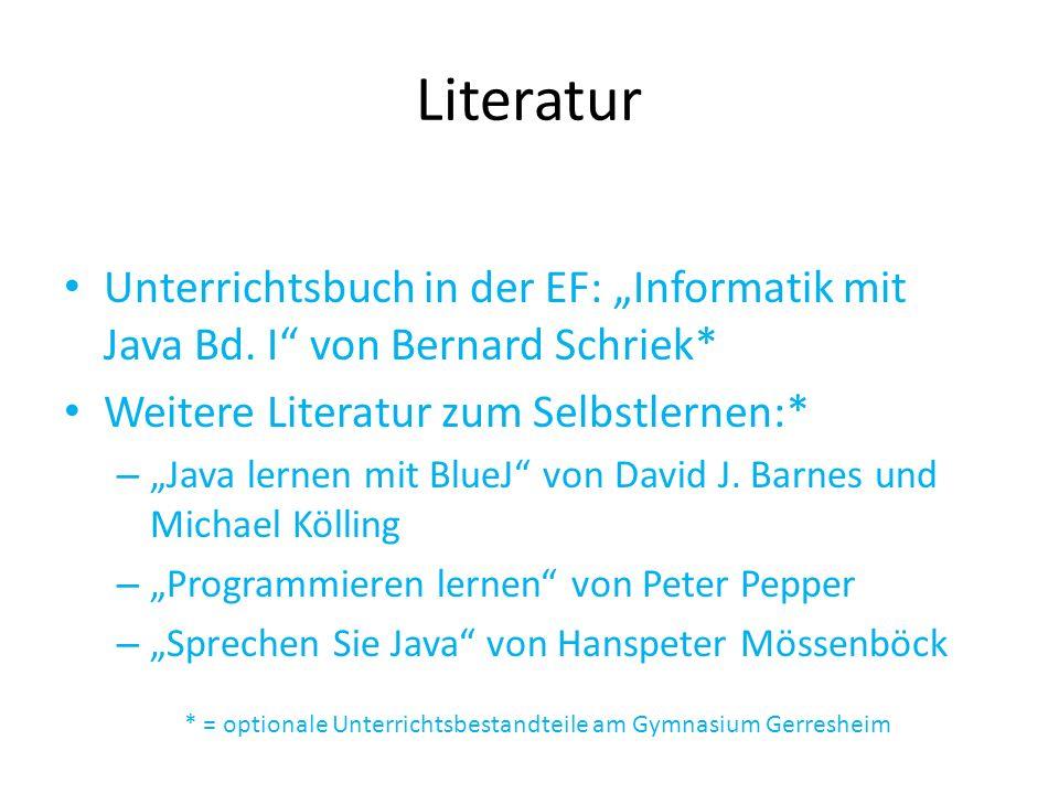Literatur Unterrichtsbuch in der EF: Informatik mit Java Bd.