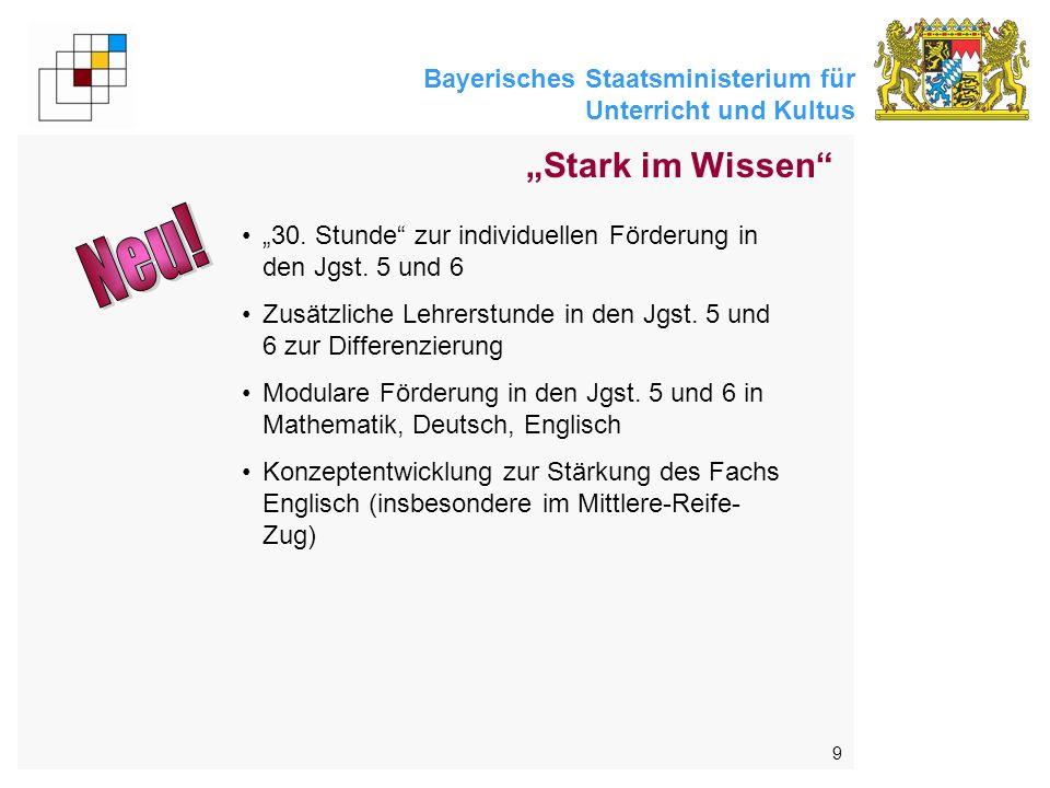 Bayerisches Staatsministerium für Unterricht und Kultus 9 30. Stunde zur individuellen Förderung in den Jgst. 5 und 6 Zusätzliche Lehrerstunde in den