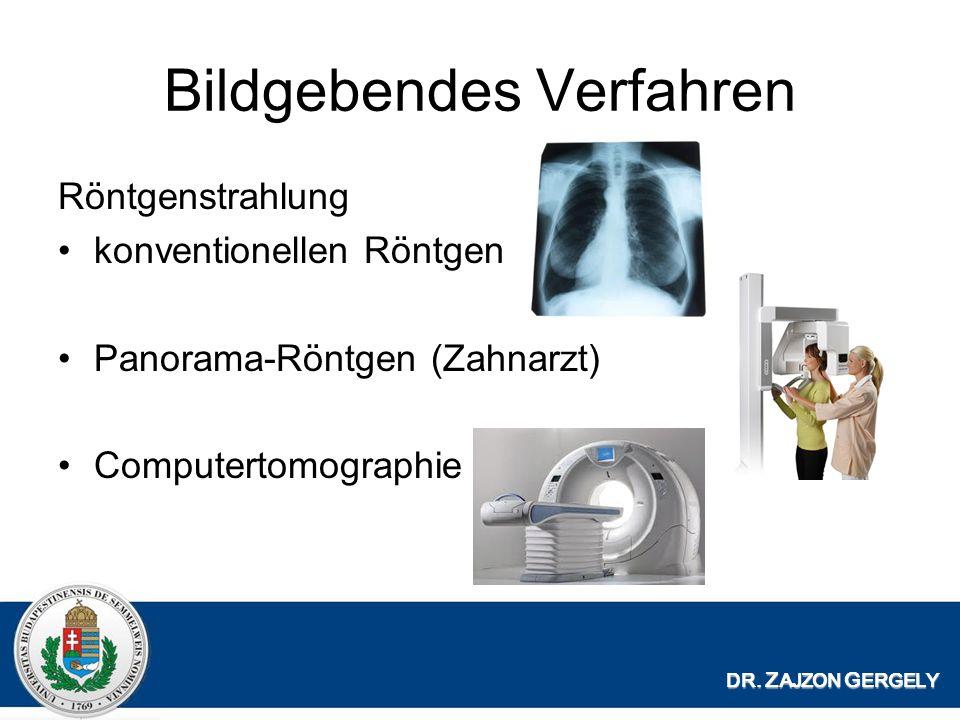 Bildgebendes Verfahren Röntgenstrahlung konventionellen Röntgen Panorama-Röntgen (Zahnarzt) Computertomographie DR.