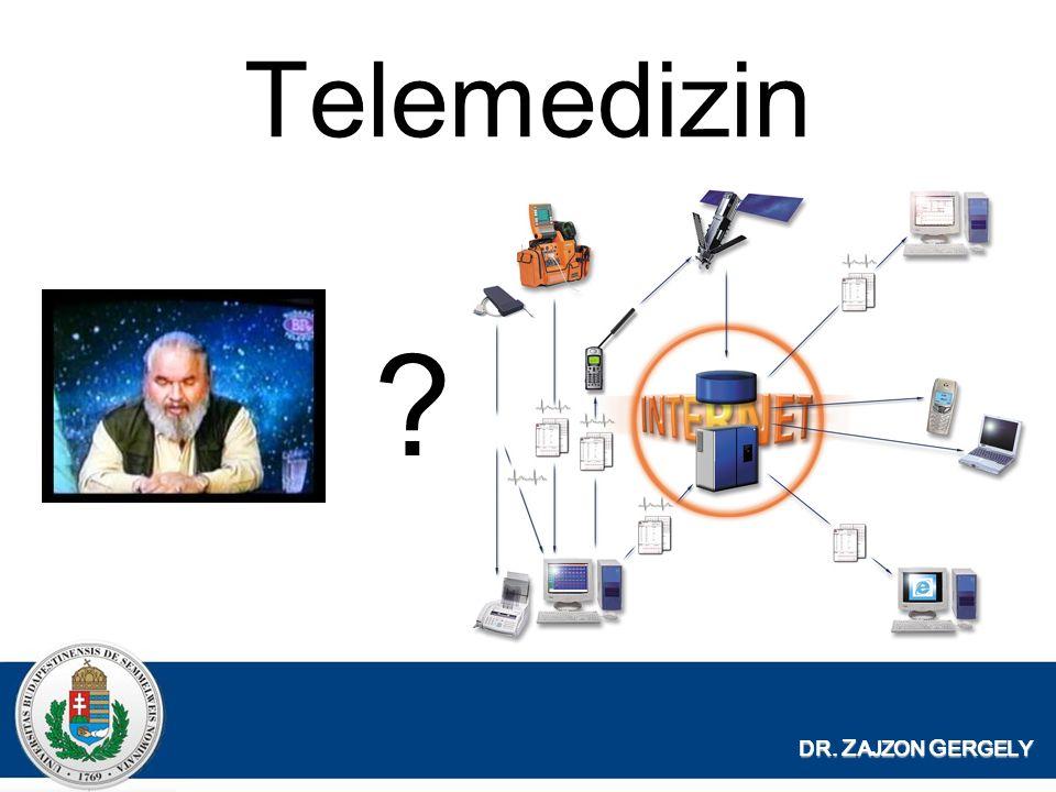 Telemedizin DR. Z AJZON G ERGELY ?