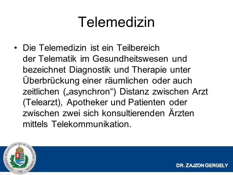 Telemedizin Die Telemedizin ist ein Teilbereich der Telematik im Gesundheitswesen und bezeichnet Diagnostik und Therapie unter Überbrückung einer räumlichen oder auch zeitlichen (asynchron) Distanz zwischen Arzt (Telearzt), Apotheker und Patienten oder zwischen zwei sich konsultierenden Ärzten mittels Telekommunikation.