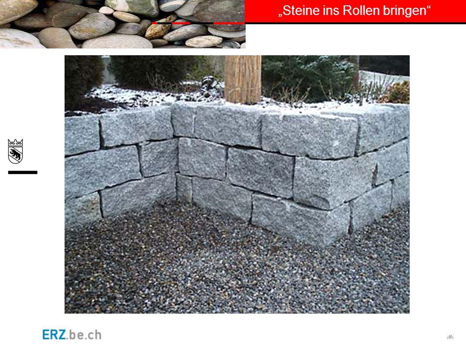 # Steine ins Rollen bringen